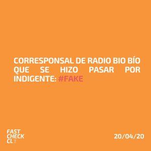 Corresponsal de Radio Bio Bío que se hizo pasar por indigente: #Fake