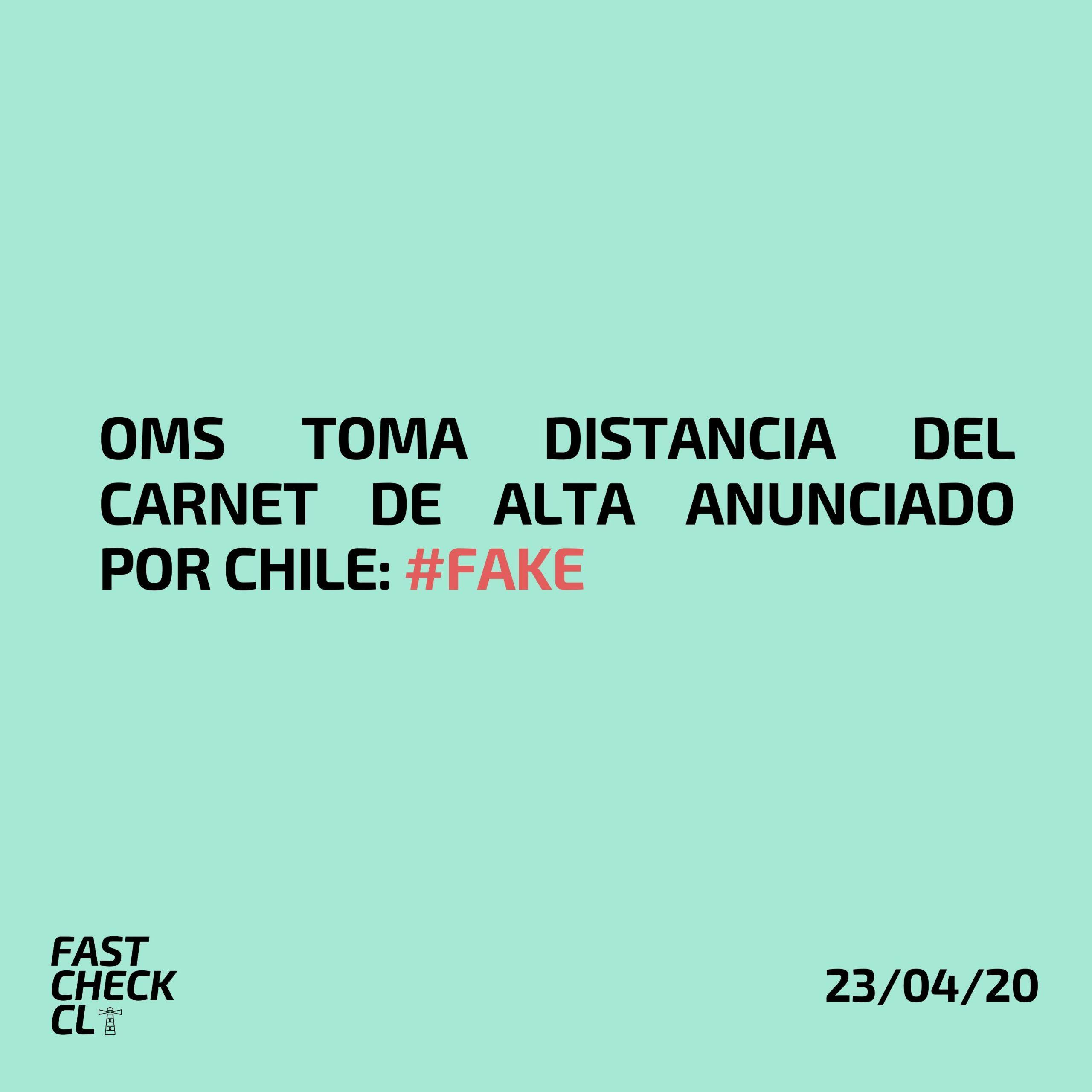 OMS toma distancia del Carnet de Alta anunciado por Chile: #Fake