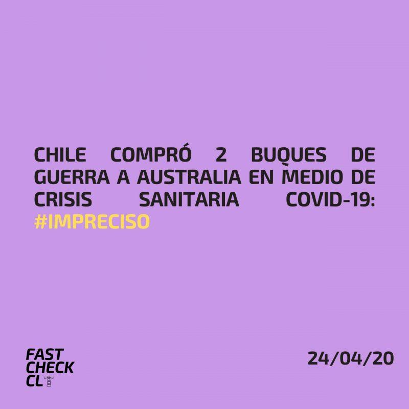 Chile compró 2 buques de guerra a Australia en medio de crisis sanitaria Covid-19: #Impreciso