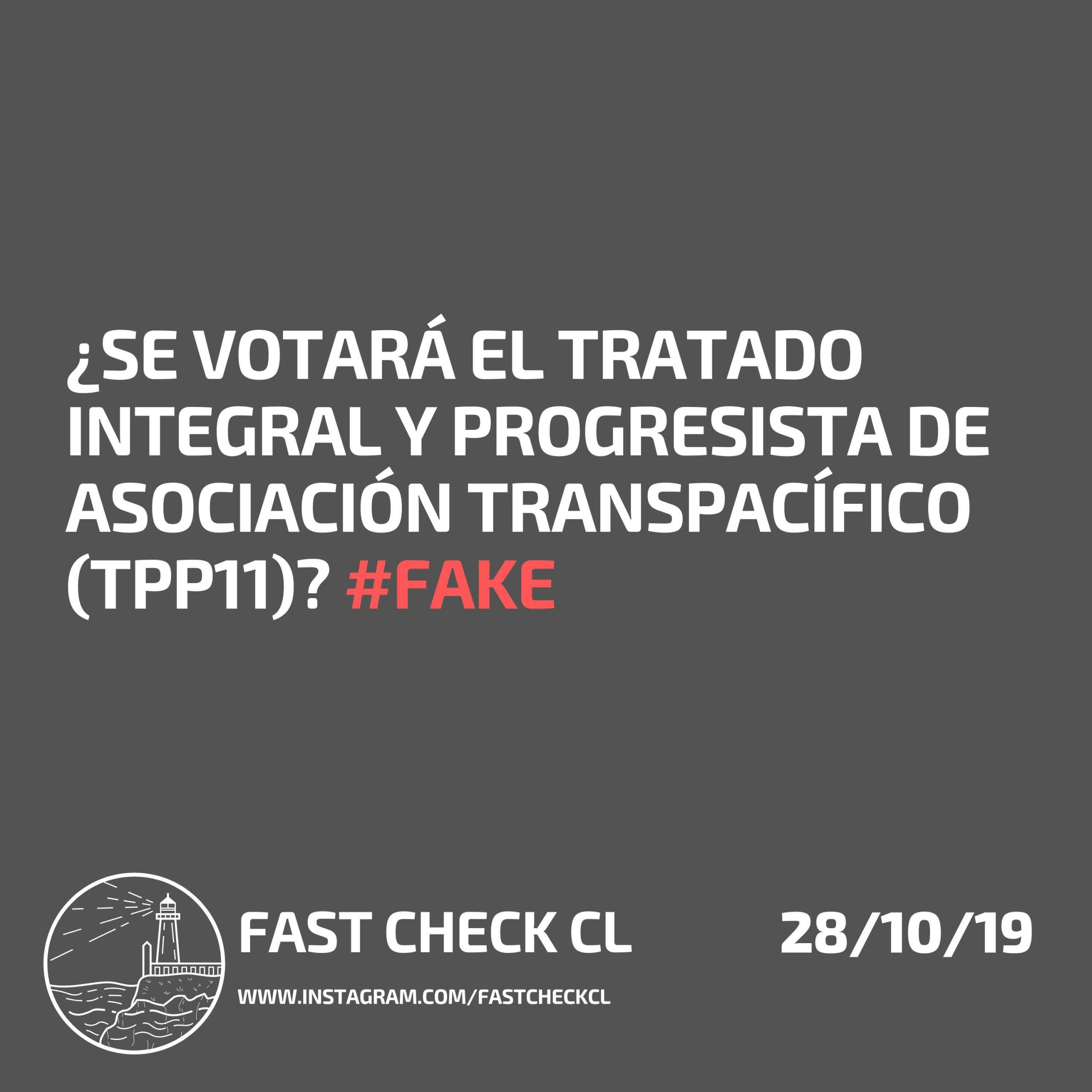 Read more about the article ¿Se votará el Tratado Integral y Progresista de Asociación Transpacífico (TPP11)? #FAKE