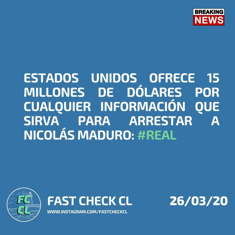 Estados Unidos ofrece 15 millones de dólares por cualquier información que sirva para arrestar a Nicolás Maduro: #Real