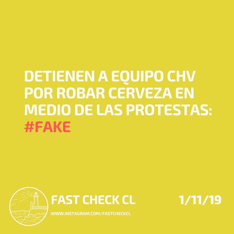 Detienen a equipo CHV por robar cerveza en medio de las protestas: #Fake