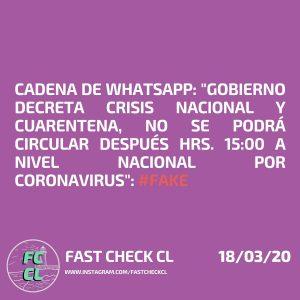 """Cadena de WhatsApp: """"Gobierno decreta crisis nacional y cuarentena, no se podrá circular después hrs. 15:00 a nivel nacional por coronavirus"""": #Fake"""