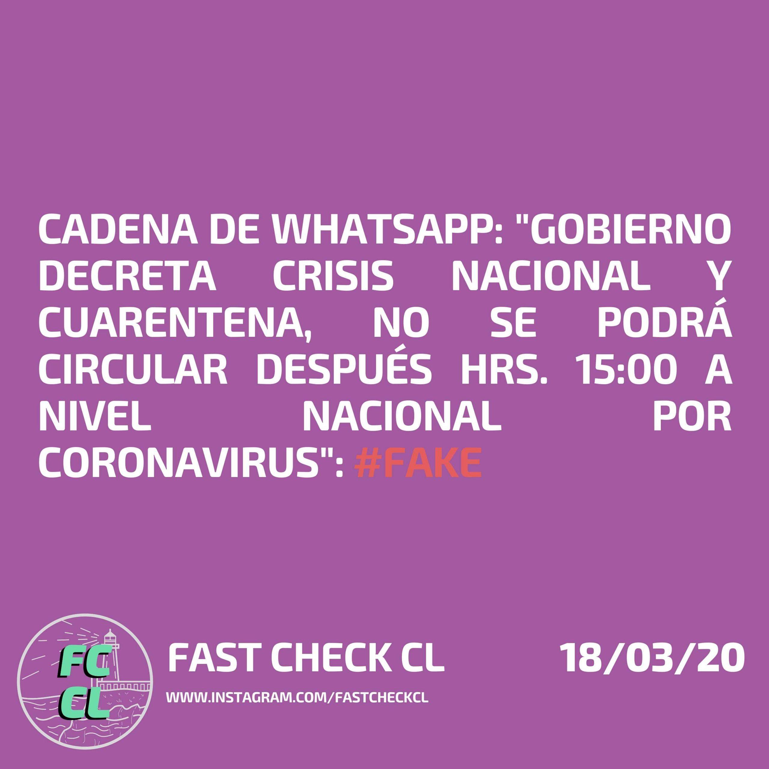 """Read more about the article Cadena de WhatsApp: """"Gobierno decreta crisis nacional y cuarentena, no se podrá circular después hrs. 15:00 a nivel nacional por coronavirus"""": #Fake"""
