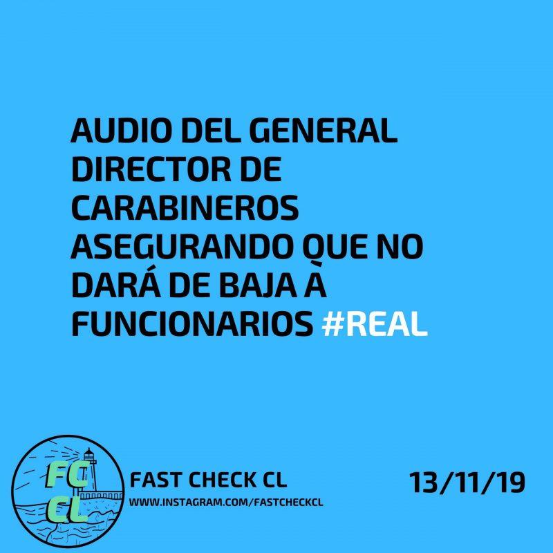 Audio del General Director de Carabineros asegurando que no dará de baja a funcionarios #Real