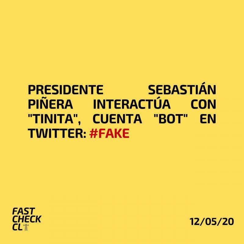 "Presidente Sebastián Piñera interactúa con ""Tinita"", cuenta ""bot"" en Twitter: #Fake"