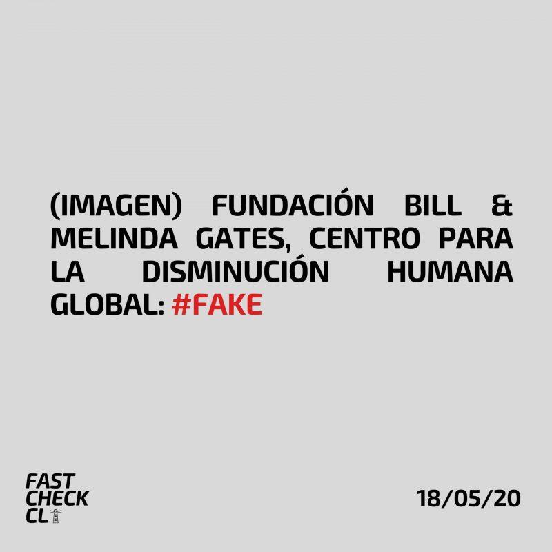 (Imagen) Fundación Bill & Melinda Gates, Centro para la Disminución Humana Global: #Fake