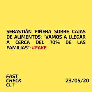 """Sebastián Piñera sobre cajas de alimentos: """"Vamos a llegar a cerca del 70% de las familias"""": #Fake"""