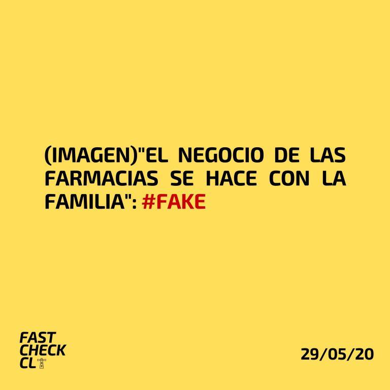 """(Imagen)""""El negocio de las farmacias se hace con la familia"""": #Fake"""