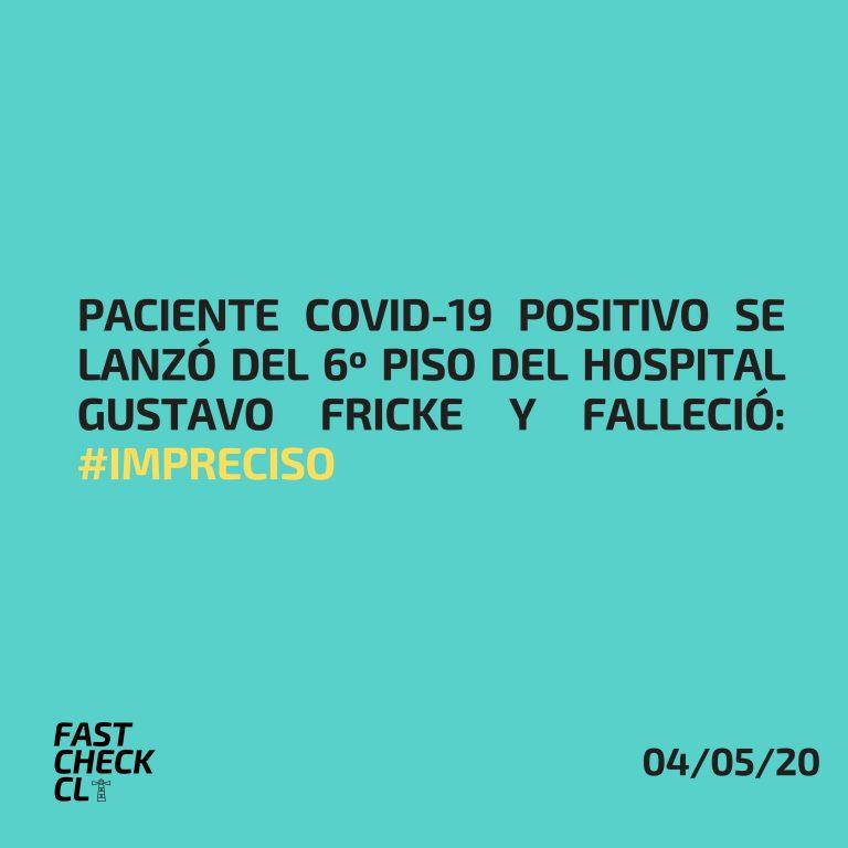 Paciente Covid-19 positivo se lanzó del 6º piso del Hospital Gustavo Fricke y falleció: #Impreciso