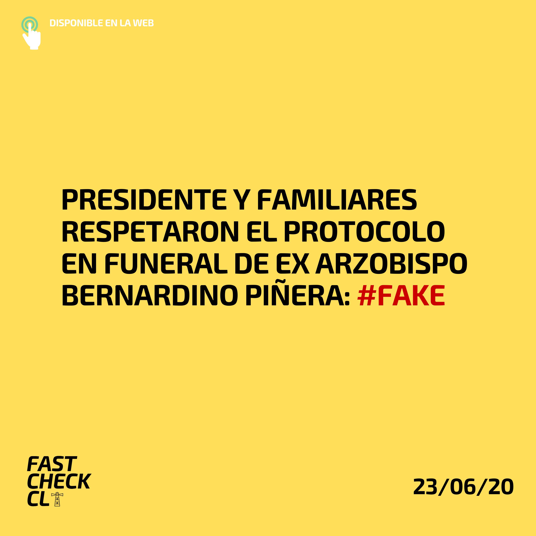 Presidente y familiares respetaron el protocolo en funeral de ex arzobispo Bernardino Piñera: #Fake