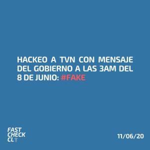 Hackeo a TVN con mensaje del gobierno a las 3am del 8 de junio: #Fake