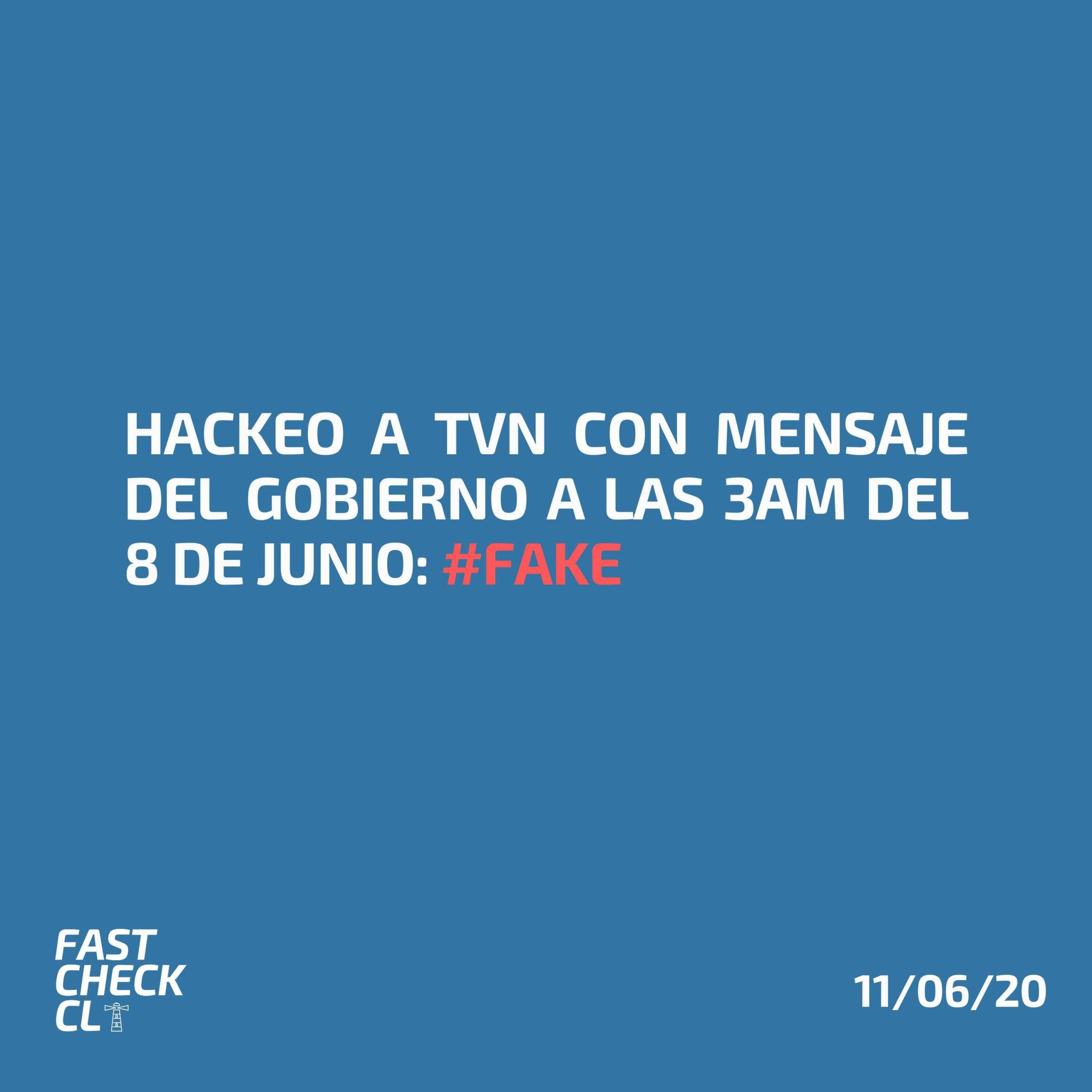 Read more about the article Hackeo a TVN con mensaje del gobierno a las 3am del 8 de junio: #Fake