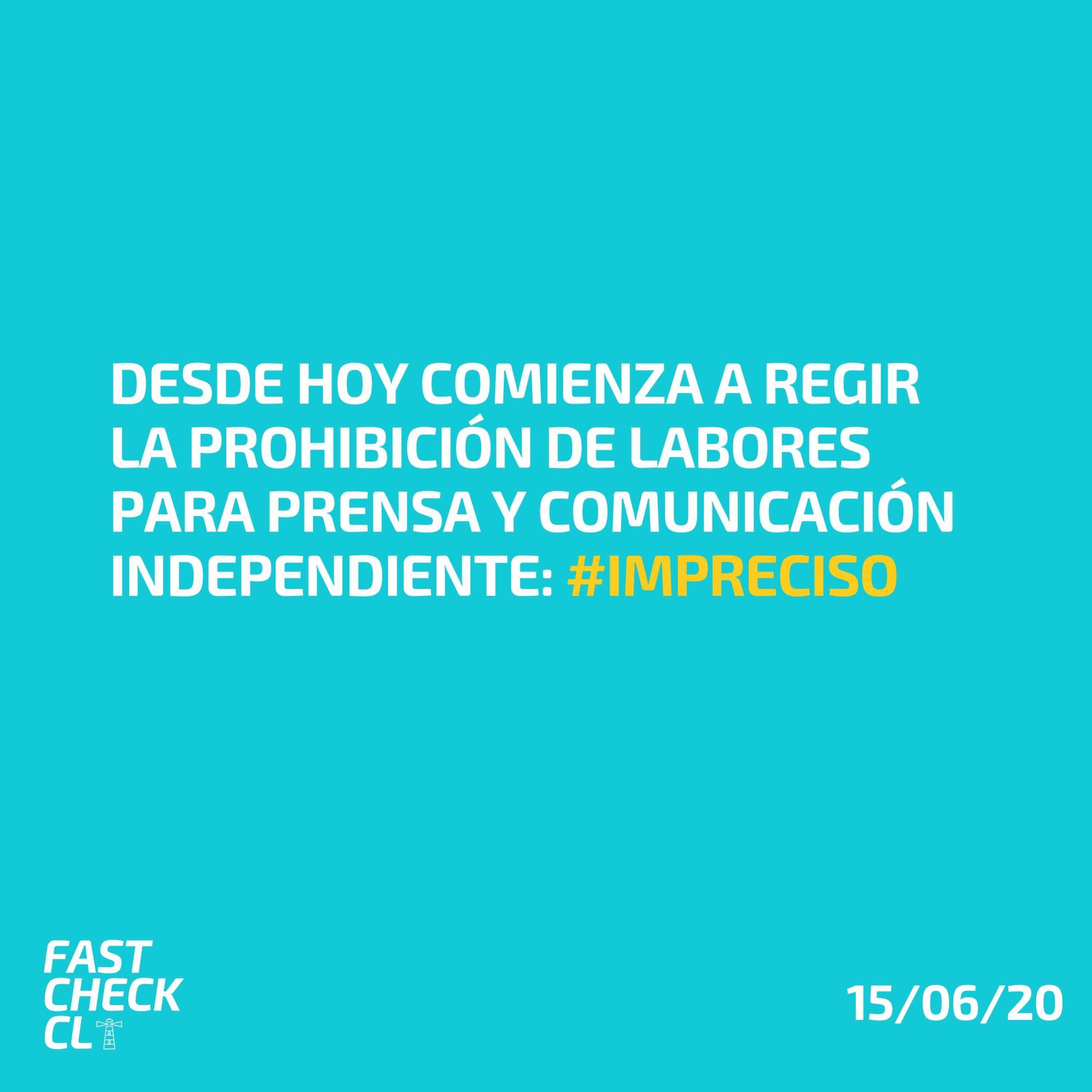 Read more about the article Desde hoy comienza a regir la prohibición de labores para prensa y comunicación independiente: #Impreciso