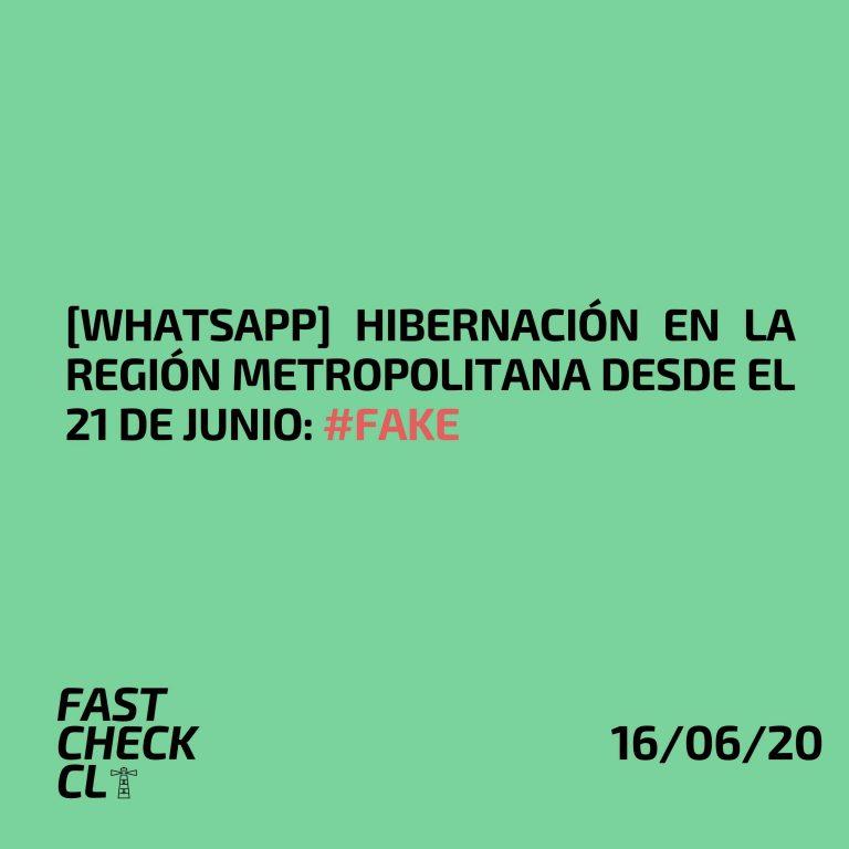 [WhatsApp] Hibernación en la Región Metropolitana desde el 21 de junio: #Fake