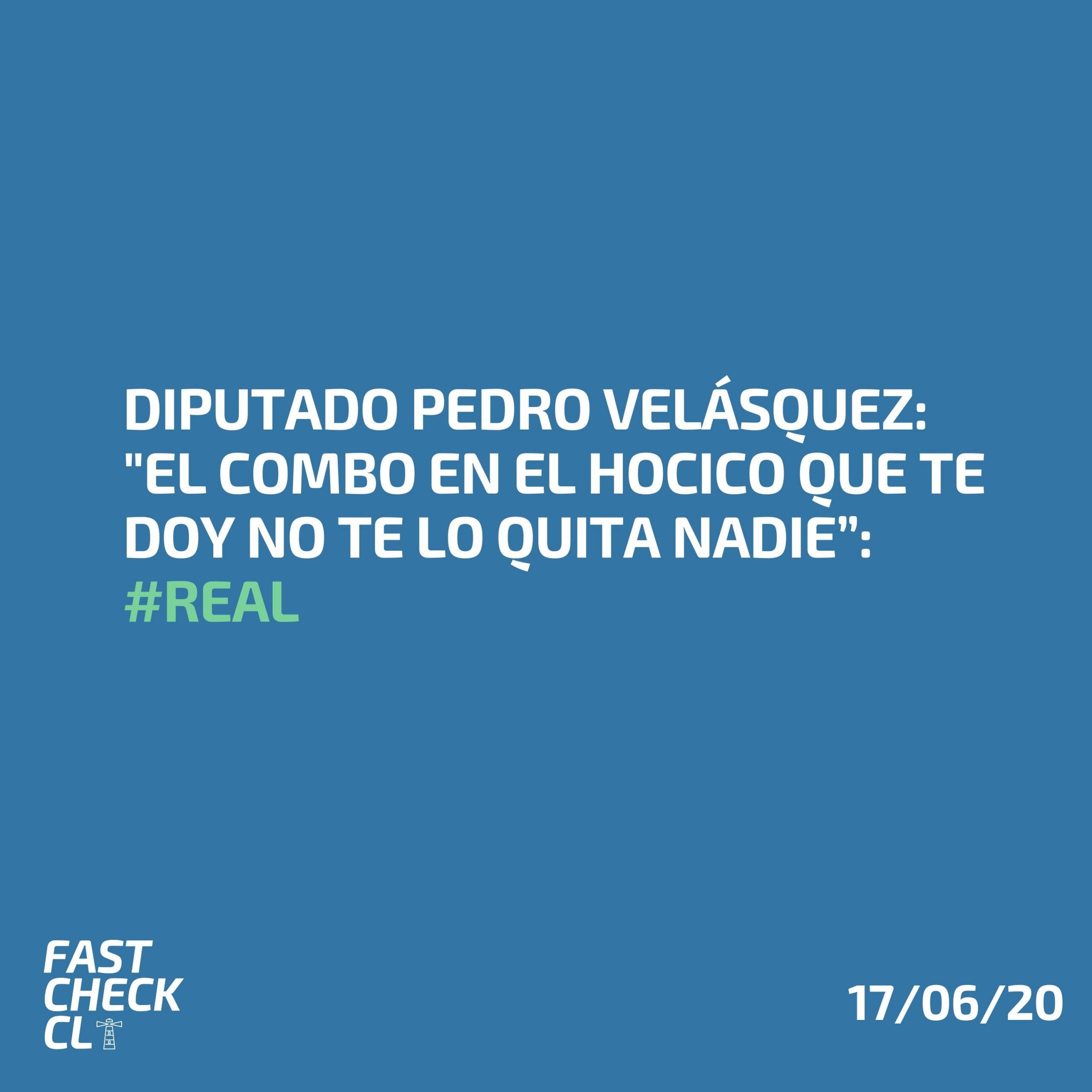 """Read more about the article Diputado Pedro Velásquez: """"El combo en el hocico que te doy no te lo quita nadie"""": #Real"""