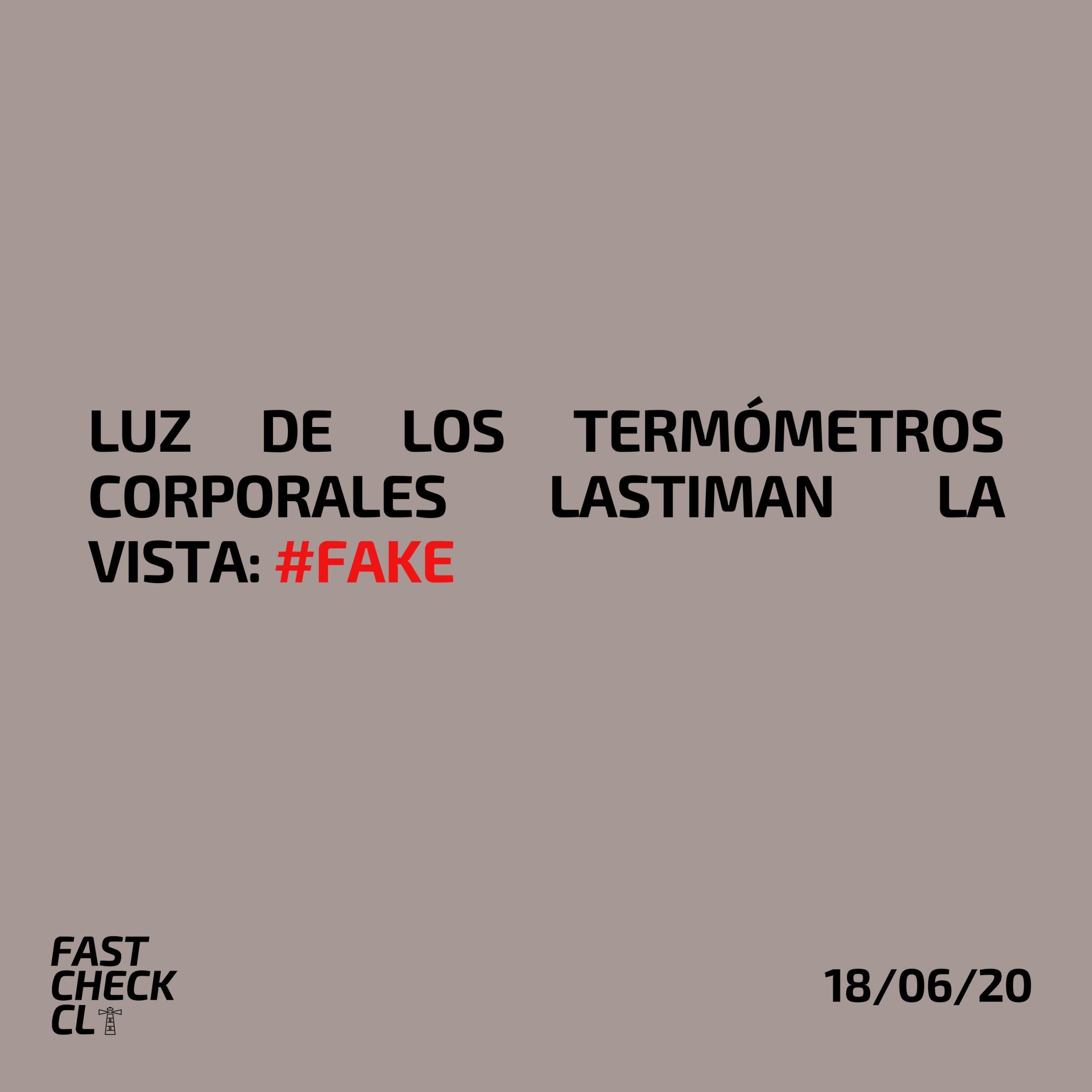 Luz de los termómetros para corporales lastiman la vista: #Fake