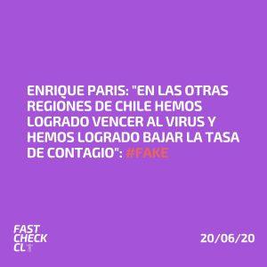 """Enrique Paris: """"En las otras regiones de Chile hemos logrado vencer al virus y hemos logrado bajar la tasa de contagio"""": #Fake"""