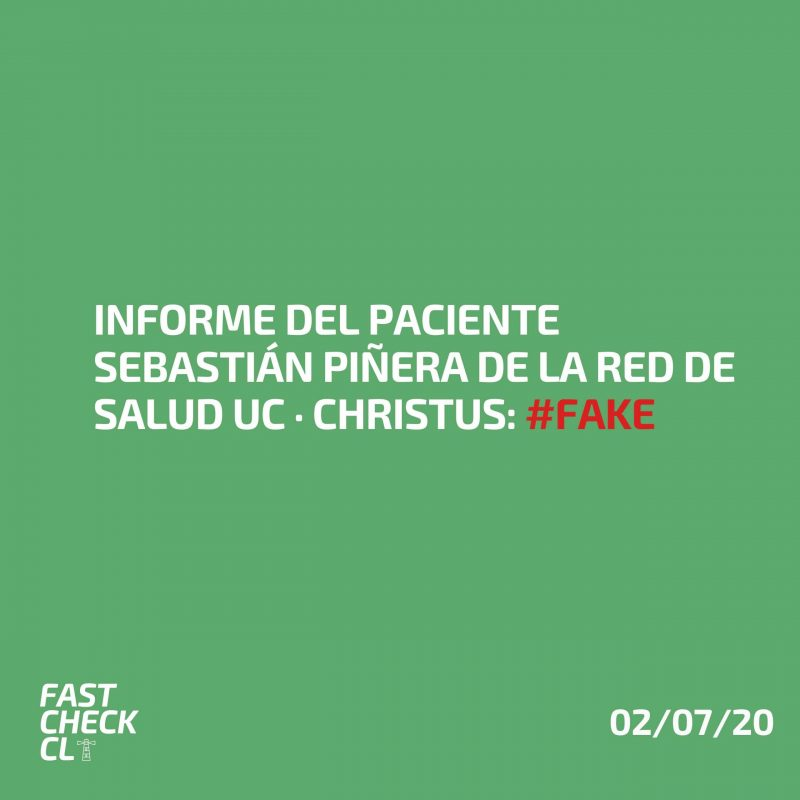 Informe del paciente Sebastián Piñera de la Red de Salud UC · Christus: #Fake