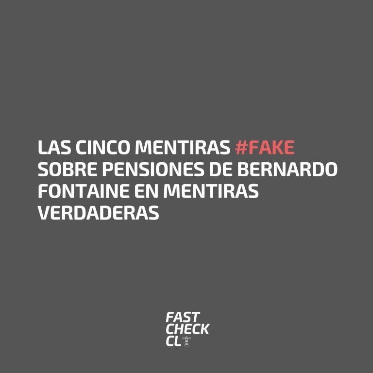 Las cinco mentiras #Fake sobre pensiones de Bernardo Fontaine en Mentiras Verdaderas