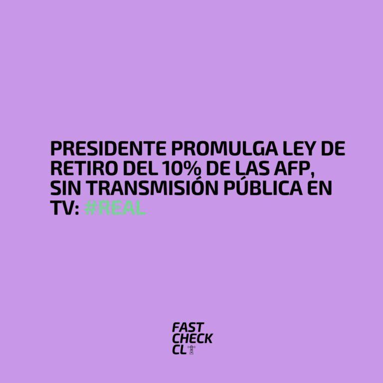 Presidente promulga ley de retiro del 10% de las AFP, sin transmisión pública en TV: #Real