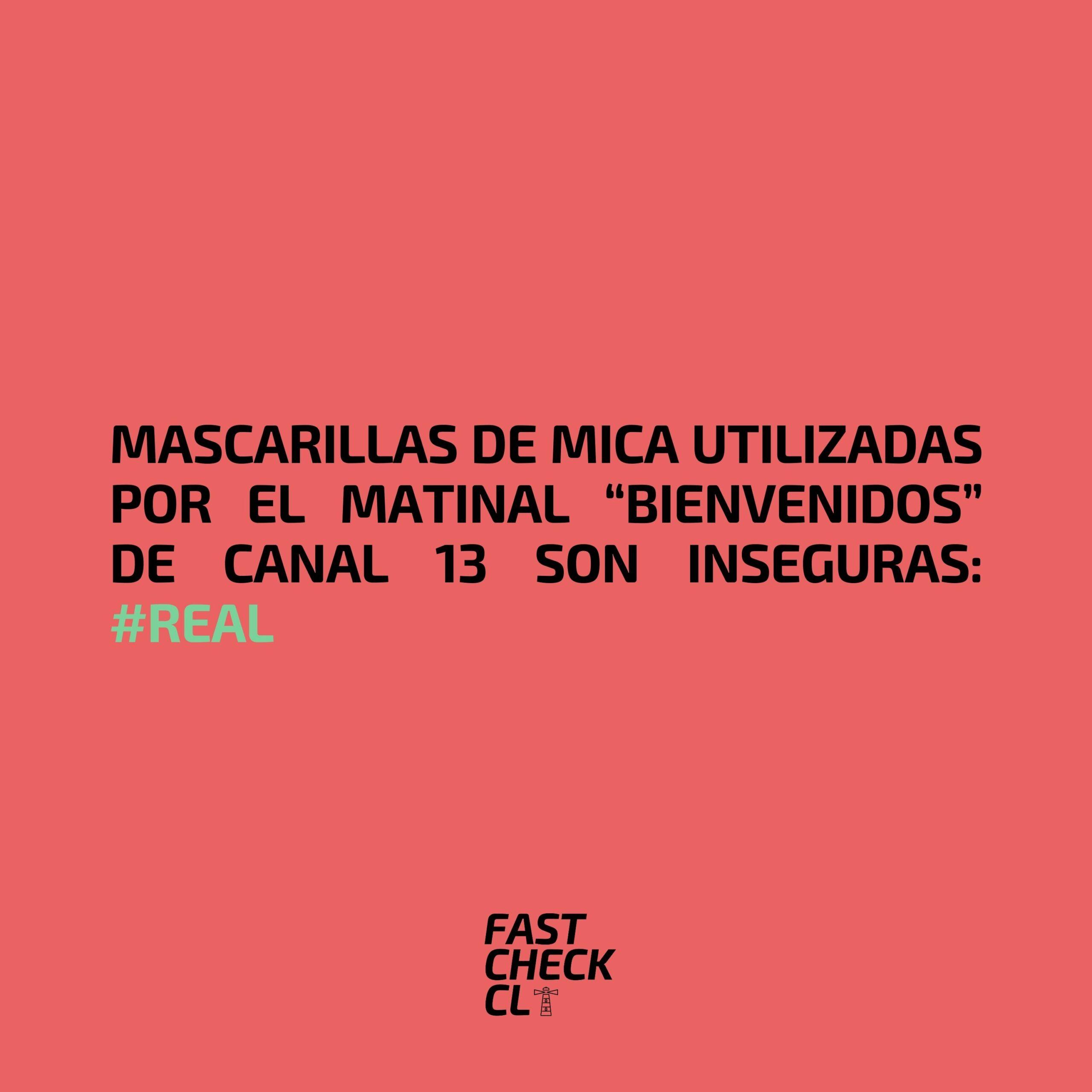 """Read more about the article Mascarillas de mica utilizadas por el matinal """"Bienvenidos"""" de Canal 13 son inseguras: #Real"""