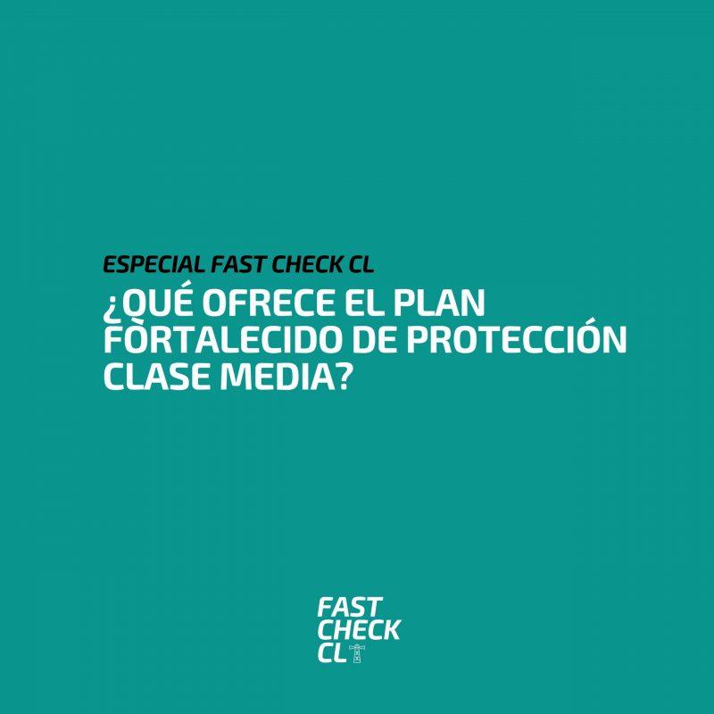 ¿Qué ofrece el Plan Fortalecido de Protección Clase Media?
