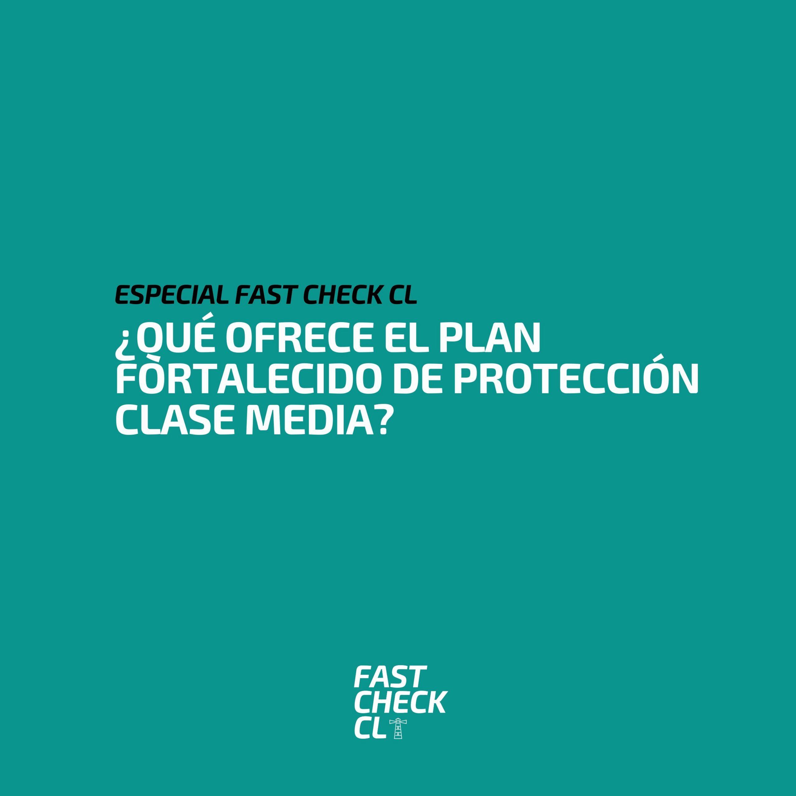 Read more about the article ¿Qué ofrece el Plan Fortalecido de Protección Clase Media?