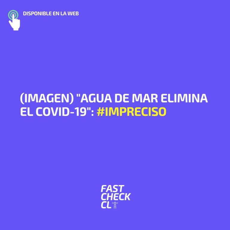 """(Imagen)""""Agua de mar elimina el Covid-19″: #Impreciso"""