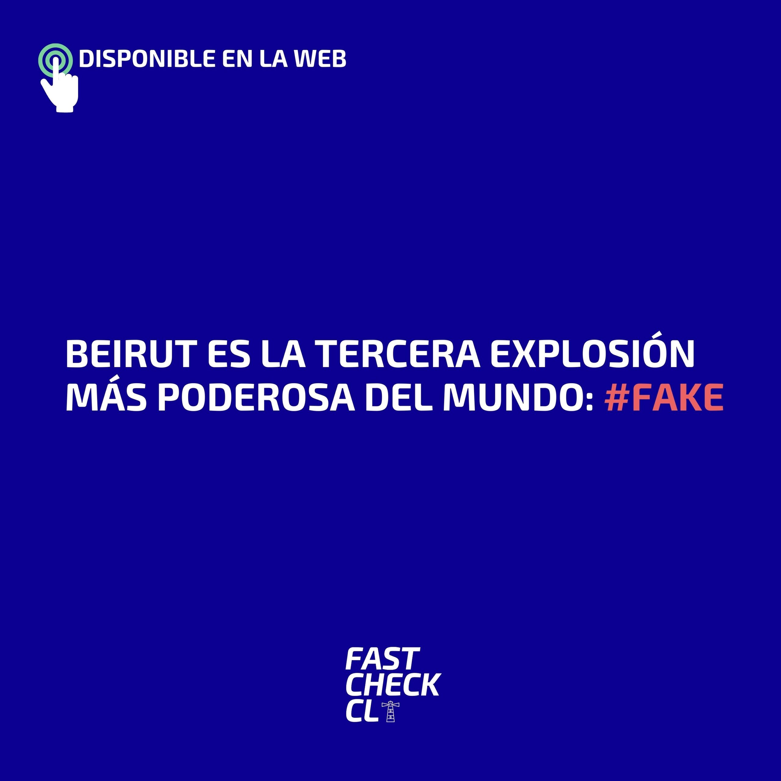 Read more about the article Beirut es la tercera explosión más poderosa del mundo: #Fake