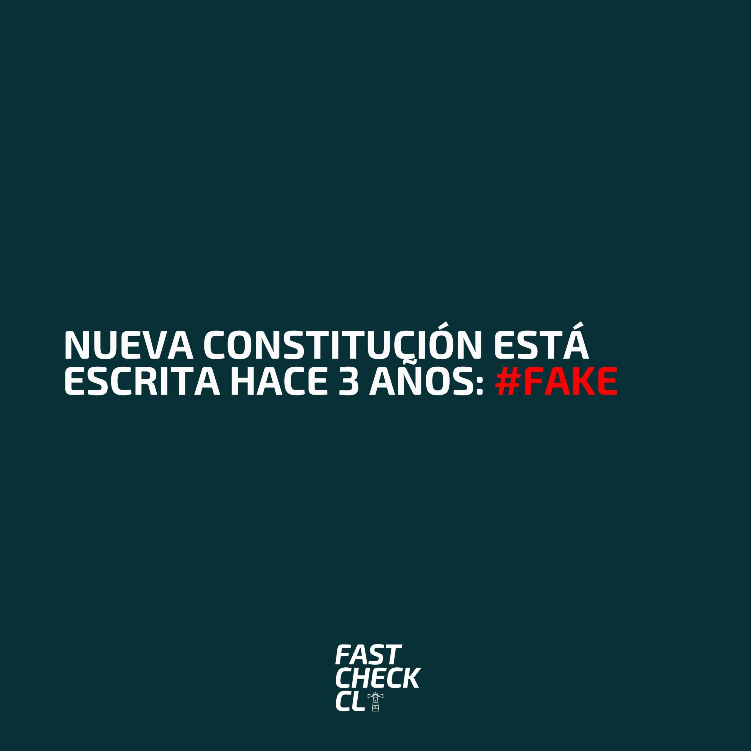 Nueva Constitución está escrita hace 3 años: #Fake