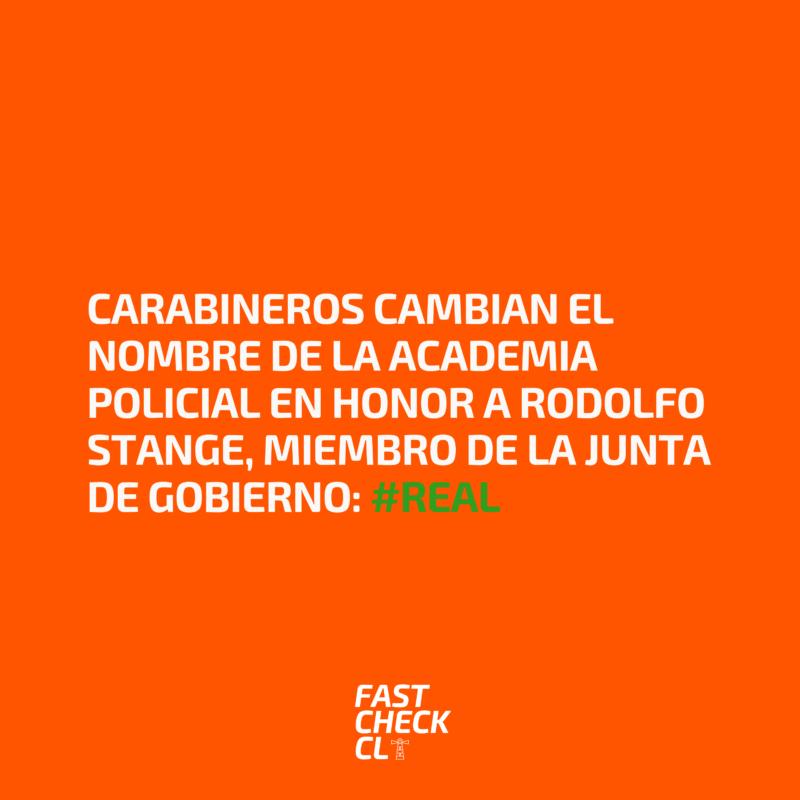 Carabineros cambian el nombre de la Academia Policial en honor a Rodolfo Stange, miembro de la Junta de Gobierno: #Real