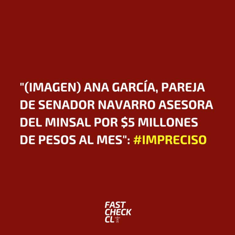 """(Imagen) """"Ana García, Pareja de Senador Navarro asesora del Minsal por $5 millones de pesos al mes"""": #Impreciso"""