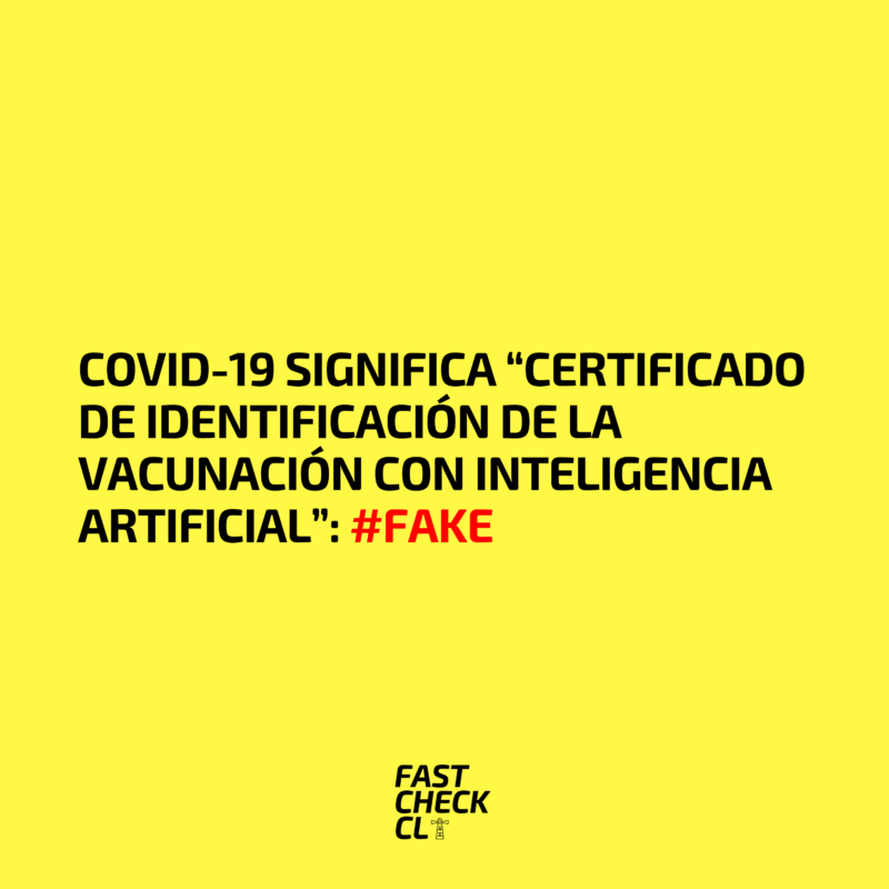 """Covid-19 significa """"Certificado de Identificación de la Vacunación con Inteligencia Artificial"""": #Fake"""