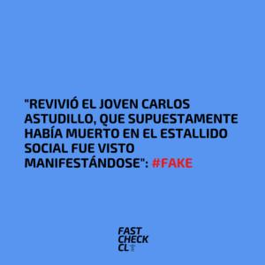 """(Imagen) """"Revivió el joven Carlos Astudillo, que supuestamente había muerto en el estallido social fue visto manifestándose"""": #Fake"""