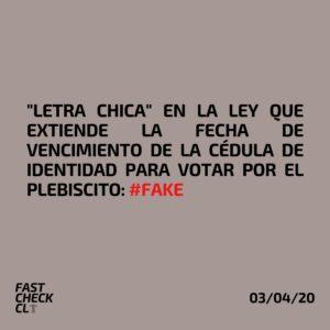 """""""Letra chica"""" en la ley que extiende la fecha de vencimiento de la cédula de identidad para votar por el plebiscito: #Fake"""