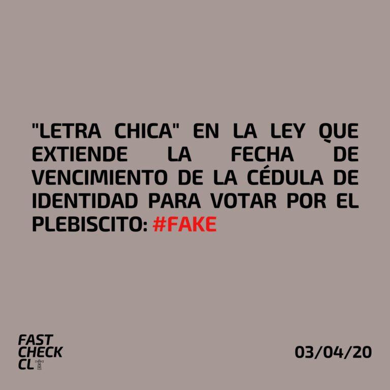 """Read more about the article """"Letra chica"""" en la ley que extiende la fecha de vencimiento de la cédula de identidad para votar por el plebiscito: #Fake"""