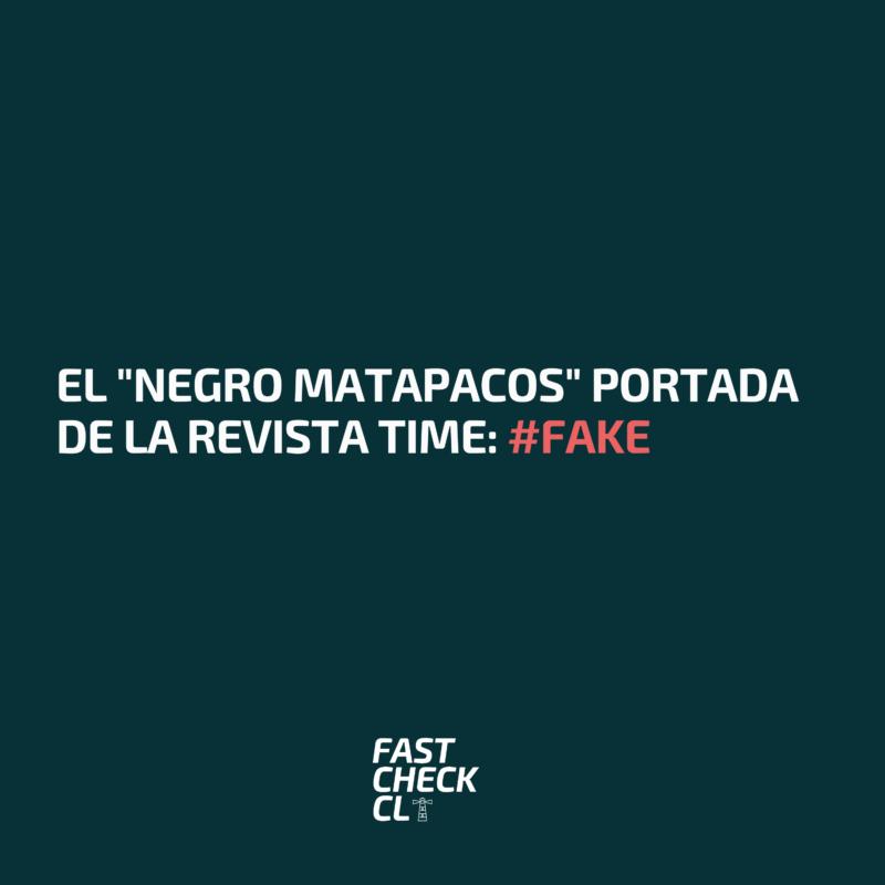 """El """"Negro Matapacos"""" portada de la revista Time: #Fake"""