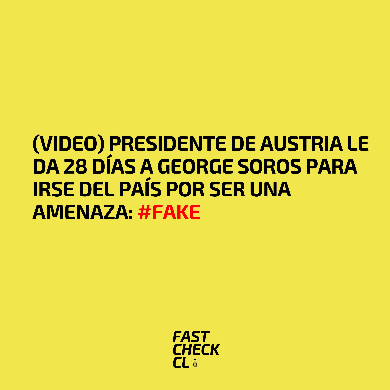 (Video) Presidente de Austria le da 28 días a George Soros para irse del país por ser una amenaza: #Fake