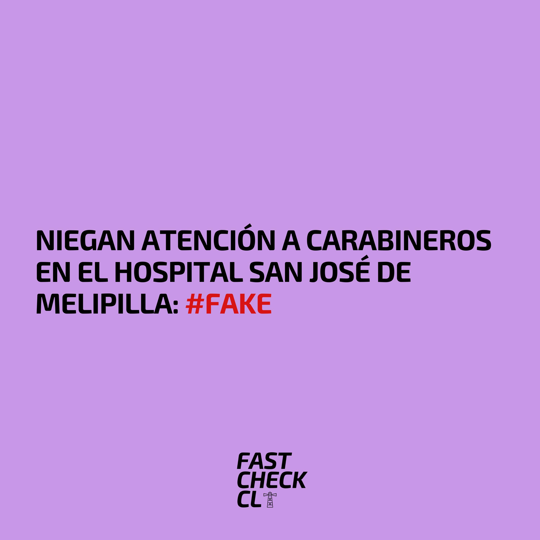 Niegan atención a Carabineros en el Hospital San José de Melipilla: #Fake