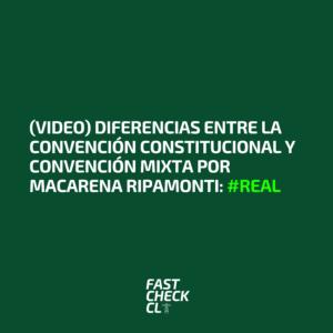 (Video) Diferencias entre la Convención Constitucional y Convención Mixta por Macarena Ripamonti: #Real