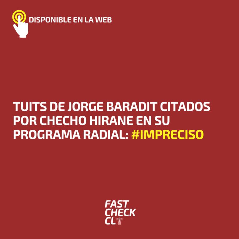 Tuits de Jorge Baradit citados por Checho Hirane en su programa radial: #Impreciso