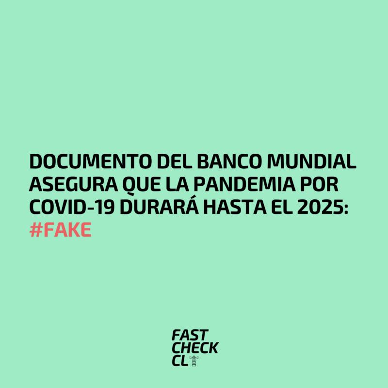 Documento del Banco Mundial asegura que la pandemia por Covid-19 durará hasta el 2025: #Fake