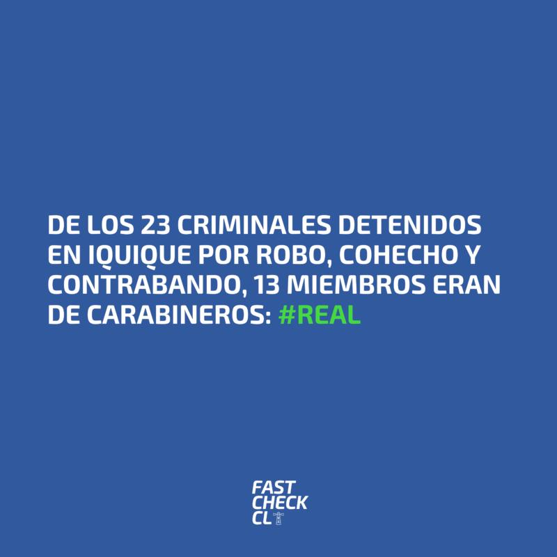De los 23 criminales detenidos en Iquique por robo, cohecho y contrabando, 13 miembros eran de carabineros: #Real