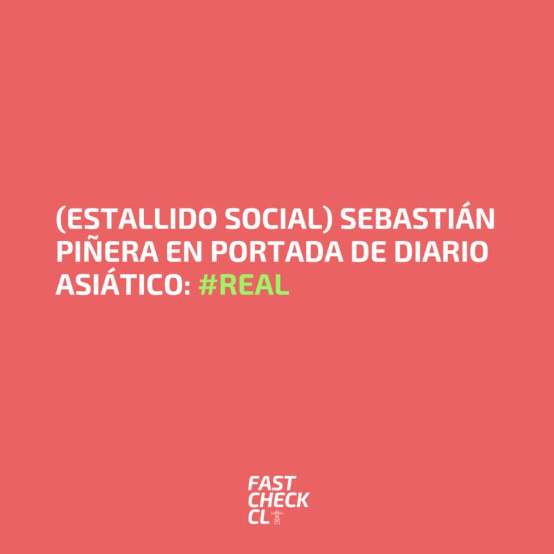 (Estallido Social) Sebastián Piñera en portada de un diario asiático: #Real