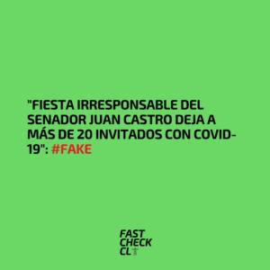 """""""Fiesta irresponsable del senador Juan Castro deja a más de 20 invitados con Covid-19"""": #Fake"""