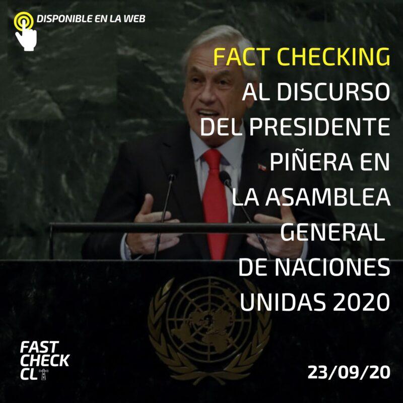 Fact checking al discurso del Presidente Piñera en la Asamblea General de Naciones Unidas 2020
