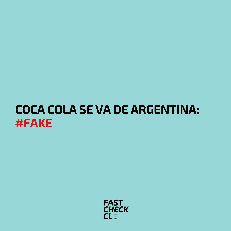 Coca Cola se va de Argentina: #Fake