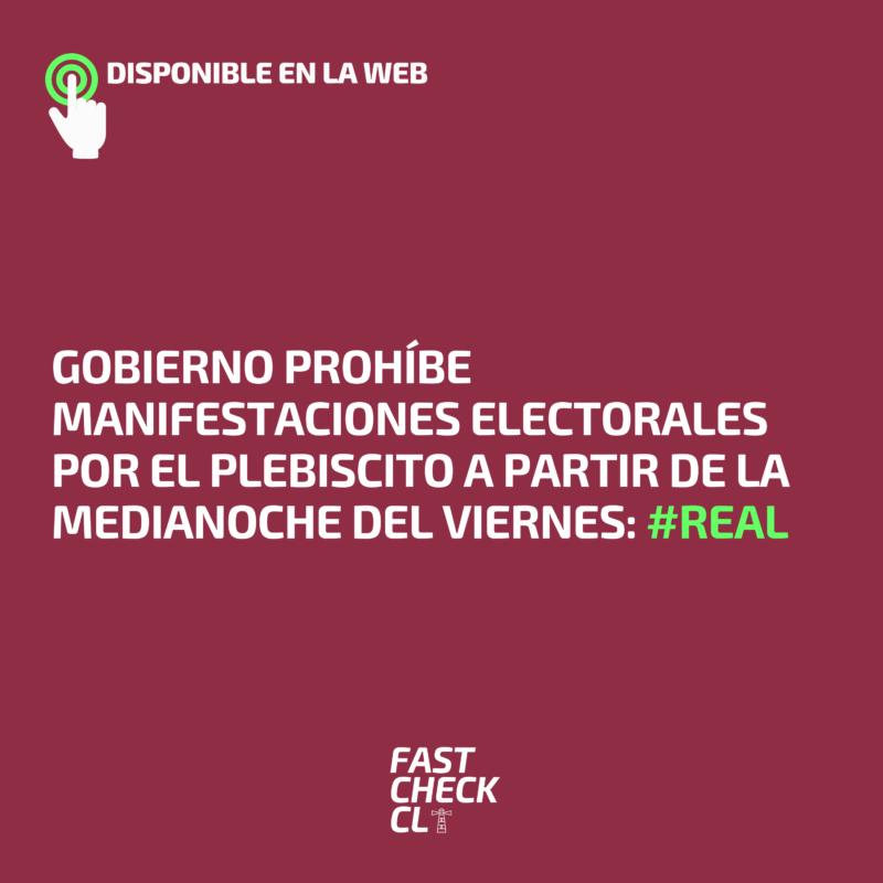 Gobierno prohíbe manifestaciones electorales por el plebiscito a partir de la medianoche del viernes: #Real