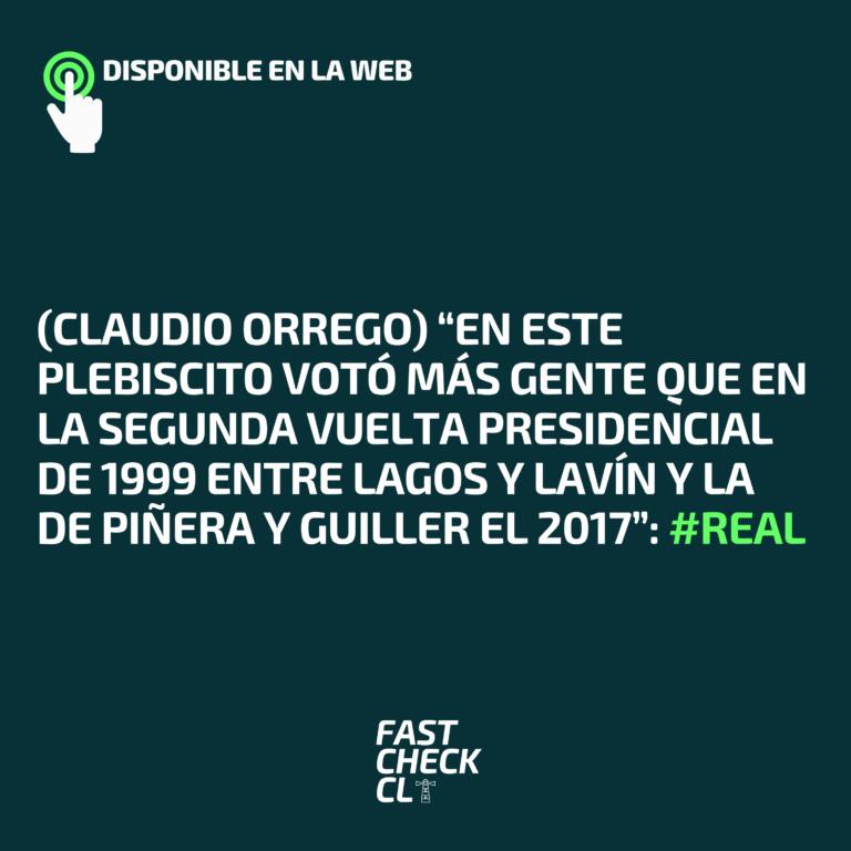 """(Claudio Orrego) """"En este plebiscito votó más gente que en la segunda vuelta presidencial de 1999 entre Lagos y Lavín y la de Piñera y Guiller el 2017"""": #Real"""